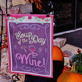 Mmmm...Soup! by Tina Stevens - Artistic Objects Signs ( wine, sign, michigan, autumn, fall, pumpkins, indian river, display, fabric, soup, outside, winery,  )