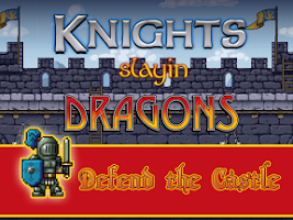 Screenshot of Knights Slayin Dragons