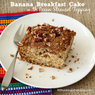 Banana Breakfast Cake with Pecan Streusel Topping