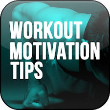 Workout Motivation Tips