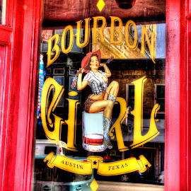 Bourbon Girl Saloon by Marc Mulkey - City,  Street & Park  Markets & Shops ( austin, bourbon, girl, hdr, texas, 6th, street, saloon )