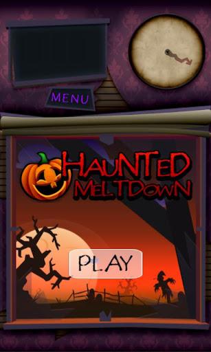 Haunted Meltdown