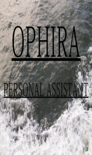 OPHIRA PERSONAL ASSISTANT