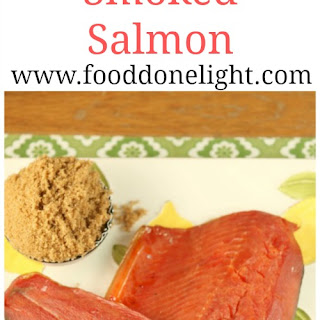 Homemade Smoked Salmon (Real Food, Low Calorie)