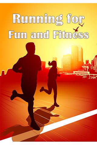 Running for Fun and Fitness
