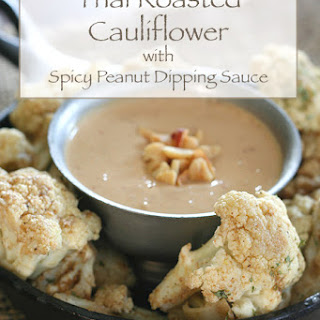 Thai Roasted Cauliflower with Spicy Peanut Dipping Sauce