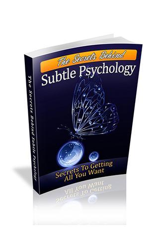 Behind Subtle Psychology