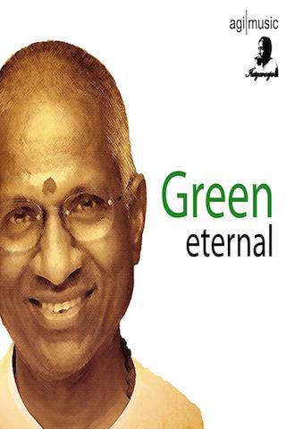 Illaiyaraaja Green eternal