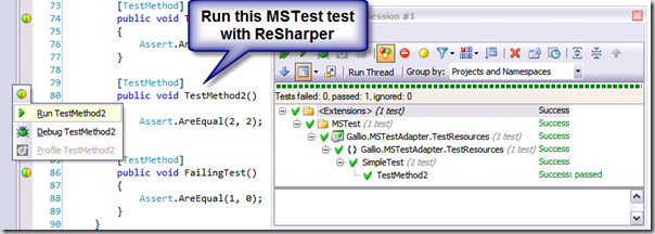 An MSTest test running in ReSharper courtesy of Gallio