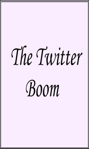The Twitter Boom