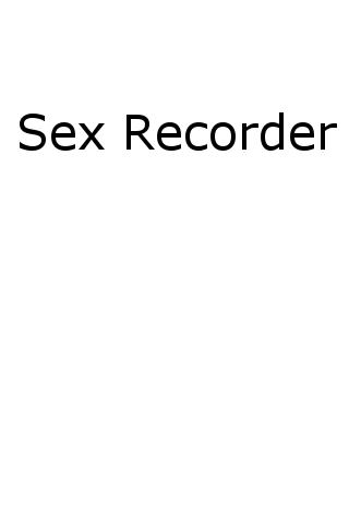 Sex Recorder