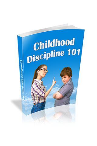 Childhood Discipline 101