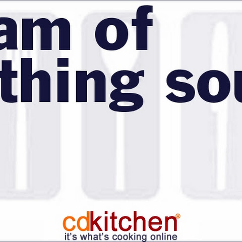 Cream Of Anything Soup