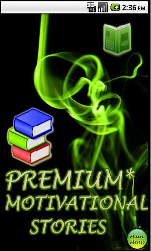 Premium* Motivational Stories