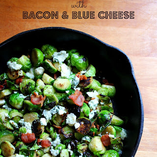 Blackened Brussel Sprouts with Blue Cheese & Bacon