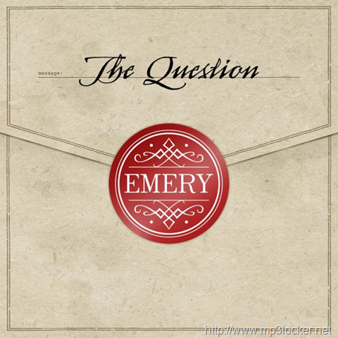 the question emery music