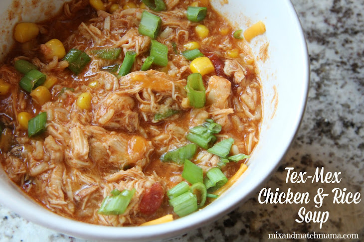 Tex-Mex Chicken and Rice Soup Recipe | Yummly