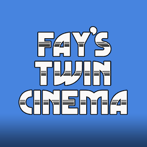 Fays Twin Cinemas