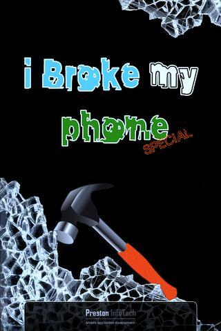 iBroke My Phone