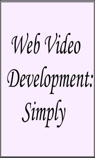 Web Video Development: Simply