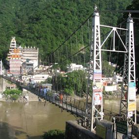 Laxman Zula by Shishir Desai - Buildings & Architecture Bridges & Suspended Structures ( hrishikesh, india, bridge )