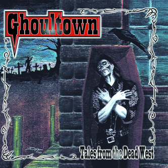 Ghoultown - Tales From The Dead West [2000]