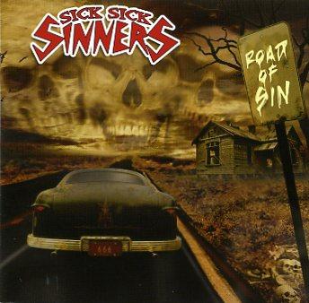 Sick Sick Sinners - Road Of Sin [2008]
