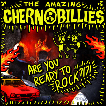 Chernobillies - Are You Ready To Rock?!?! [2004]
