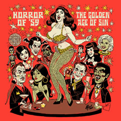 Horror Of '59 - The Golden Age Of Sin [2007]