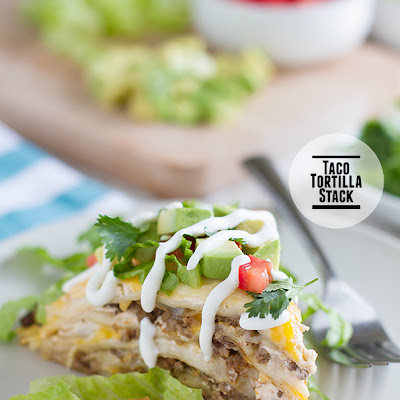 Taco Tortilla Stack