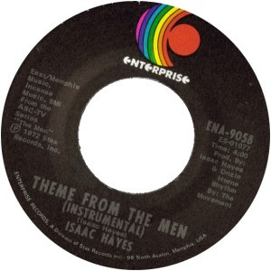 Isaac Hayes - Theme From The Men (Instrumental) / Type Thang
