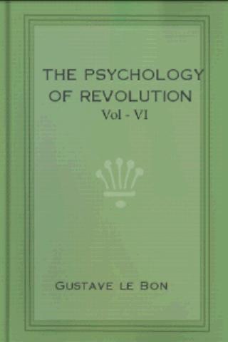 The Psychology of Revolution 6