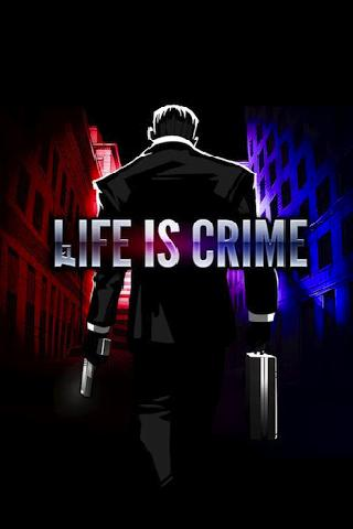 life-is-crime for android screenshot