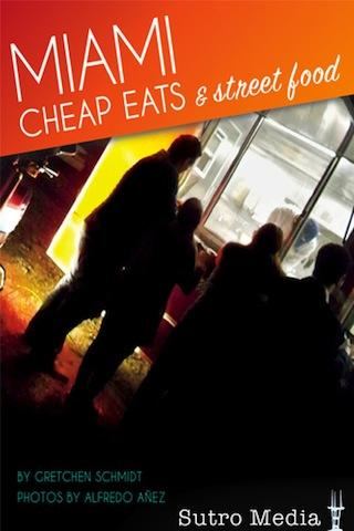 Miami Cheap Eats Street Food