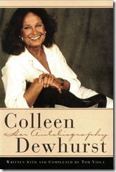Colleen Dewhurst, Her Autobiography