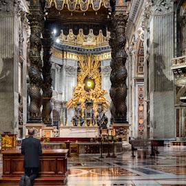 Rezando by Eduardo Menendez Mejia - Buildings & Architecture Places of Worship ( tokina 12-24, vaticano, menendez, eduardo, nikon, vatica, d5100 )