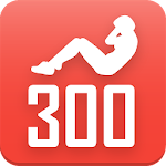 300 abs workout. Be Stronger 2.4.0 Apk