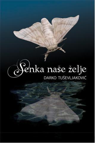 Senka naše želje - knjiga