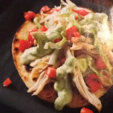 Chicken Tostadas and Avocado Dressing