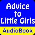 Advice to Little Girls (Audio) icon