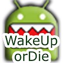 WakeUp Or Die! Alarm Clock