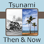 Tsunami Then and Now