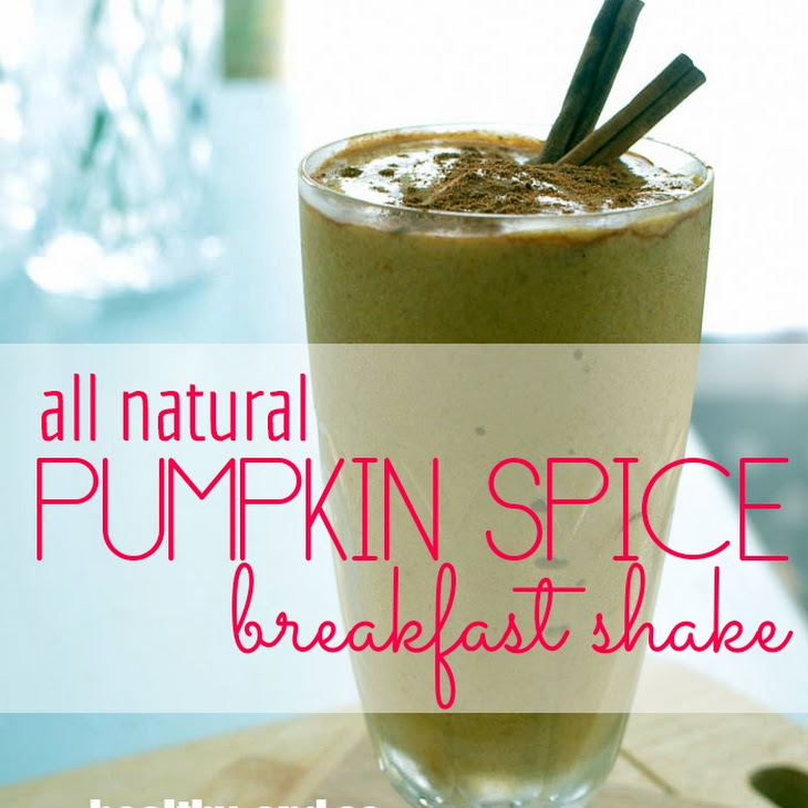 Pumpkin Spice Breakfast Shake Recipe | Yummly