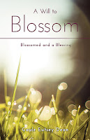 A Will to Blossom