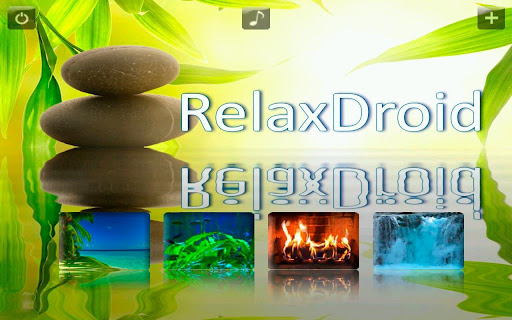 Relax Droid - Relaxing Apps