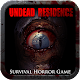 UNDEAD RESIDENCE : terror game 1.2
