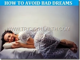 HOW TO AVOID BAD DREAMS
