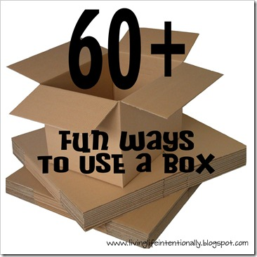 60 fun ways to use a box with kids