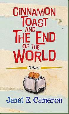 Cinnamon_Toast_and_the_End_of_the_World_by_Janet_E_Cameron