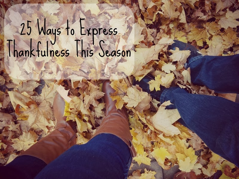 25 Ways to Express Thankfulness This Season